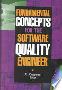 Fundamental Concepts for the Software Quality Engineer