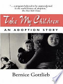 Take My Children : two continents. it is a story of...