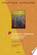 Pluralisation religieuse, entre éclatement et concurrence