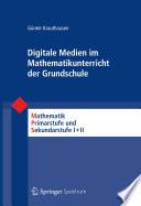 Digitale Medien im Mathematikunterricht der Grundschule