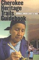 Cherokee Heritage Trails Guidebook