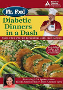 Mr  Food s Diabetic Dinners in a Dash