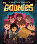 The Goonies The Illustrated Storybook