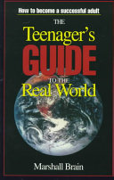 The Teenager s Guide to the Real World