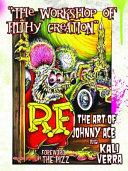 Workshop of Filthy Creation