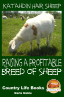 Katahdin Hair Sheep - Raising a Profitable Breed of Sheep