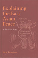 Explaining the East Asian Peace