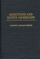 Addictions and Native Americans Book PDF
