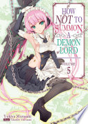 How Not To Summon A Demon Lord Volume 5