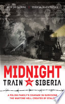 Midnight Train To Siberia : parents and younger sister and brother were...