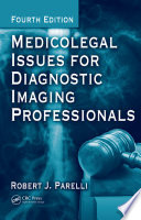 Medicolegal Issues For Diagnostic Imaging Professionals Fourth Edition