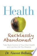 Health Recklessly Abandoned