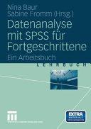 Datenanalyse mit SPSS für Fortgeschrittene
