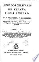 Juzgados militares de España y sus Indias por, 1