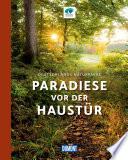 DuMont Bildband Paradiese vor der Haustür, Deutschlands Naturparke
