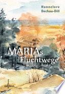 Marias Fluchtwege II
