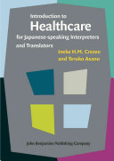 Introduction to Healthcare for Japanese Speaking Interpreters and Translators