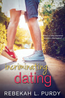 Incriminating Dating : but sometimes a girl has to...