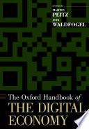The Oxford Handbook Of The Digital Economy : rapidly developing research area for more...