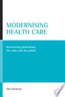 Modernising Health Care