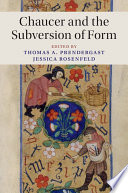 Chaucer and the Subversion of Form