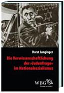 """Die Verwissenschaftlichung der """"Judenfrage"""" im Nationalsozialismus"""