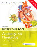 Ross and Wilson anatomy & physiology in health and illness.