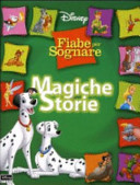 Magiche storie. Fiabe per sognare