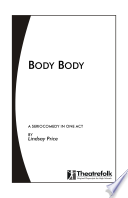 Bawdy Body : a Play in One Act
