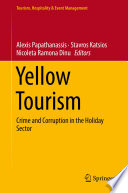 Yellow Tourism : on crime and corruption in the tourism...