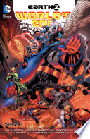 Earth 2 World's End Vol. 2 : of earth-2 have been brave and...