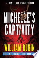 Michelle S Captivity Part Two Journey To The Dark Side