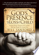 God s Presence in the Loss of a Child
