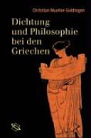 Dichtung und Philosophie bei den Griechen