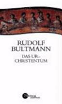 Das Urchristentum im Rahmen der antiken Religionen