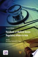 Handbook Of Medical Device Regulatory Affairs In Asia