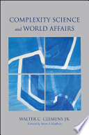 Complexity Science and World Affairs Book PDF