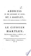 Address to the gentlemen of Rouen ... Le citoyen H. ... aux habitans de Rouen. Eng. and Fr