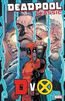 Deadpool Classic Vol 21