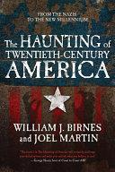 The Haunting of Twentieth-Century America