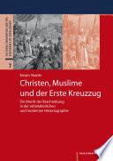 Christen, Muslime und der Erste Kreuzzug