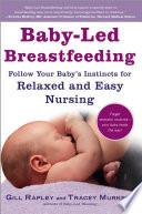 Baby Led Breastfeeding