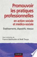 Promouvoir Les Pratiques Professionnelles Tablissements Dispositifs Et R Seaux Sociaux Et M Dico
