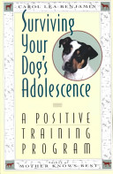 Surviving Your Dog s Adolescence