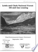 Lewis and Clark National Forest (N.F.), Oil and Gas Leasing