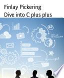 Dive Into C Plus Plus