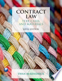Contract Law : and materials provides a complete guide to the...