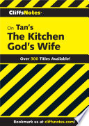 CliffsNotes on Tan s The Kitchen God s Wife