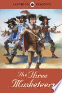 Ladybird Classics  The Three Musketeers
