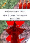 ZIGOMAR LA FEMME ROUSSE Livre deuxième Dans l'au-delà